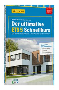 KNX Programmierung mittels ETS 5 und dem ultimativen ETS Schnellkurs